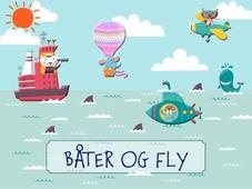 Båter og fly