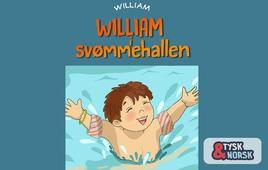 William i svømmehallen = William geht schwimmen