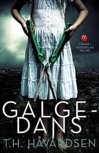 Galgedans (ebok) av Tor-Håkon Gabriel Håvards