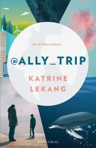 @Ally_Trip (ebok) av Katrine Lekang
