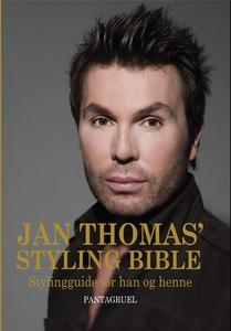 Jan Thomas' styling bible (ebok) av Jan Thoma