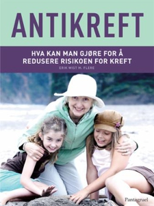 Antikreft (ebok) av Erik Wist, Mehmet C. Oz,