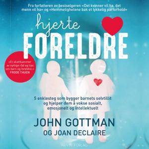 Hjerteforeldre (lydbok) av John M. Gottman, J