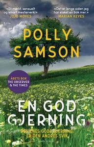 En god gjerning (ebok) av Polly Samson