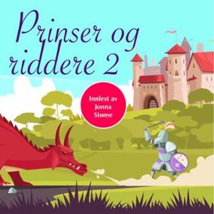 Klassiske eventyr om prinser og riddere (lydb