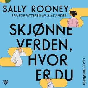 Skjønne verden, hvor er du (lydbok) av Sally