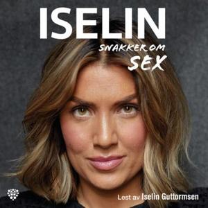 Iselin snakker om sex (lydbok) av Iselin Gutt
