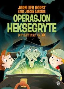 Operasjon Heksegryte (ebok) av Jørn Lier Hors