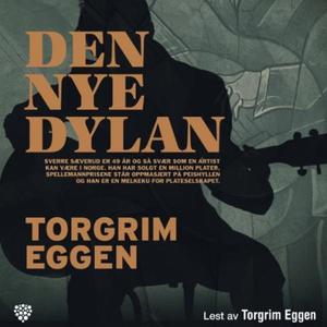 Den nye Dylan (lydbok) av Torgrim Eggen