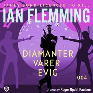 Diamanter varer evig (lydbok) av Ian Fleming