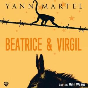 Beatrice & Vergil (lydbok) av Yann Martel