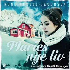 Maries nye liv (lydbok) av Rune Angell-Jacobs