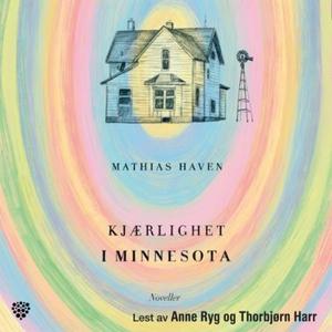 Kjærlighet i Minnesota (lydbok) av Mathias Ha