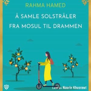 Å samle solstråler fra Mosul til Drammen (lyd