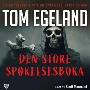 Den store spøkelsesboka (lydbok) av Tom Egela