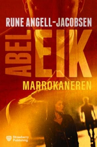 Marokkaneren (ebok) av Rune Angell-Jacobsen