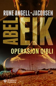 Operasjon Qibli (ebok) av Rune Angell-Jacobse