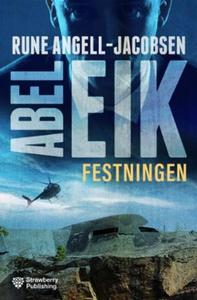 Festningen (ebok) av Rune Angell-Jacobsen