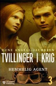 Hemmelig agent (ebok) av Rune Angell-Jacobsen