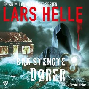 Bak stengte dører (lydbok) av Lars Helle