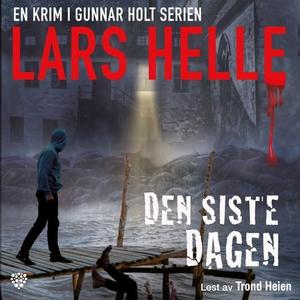 Den siste dagen (lydbok) av Lars Helle