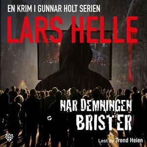 Når demningen brister (lydbok) av Lars Helle