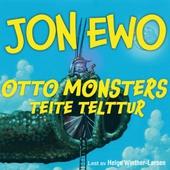 Otto Monsters teite telttur