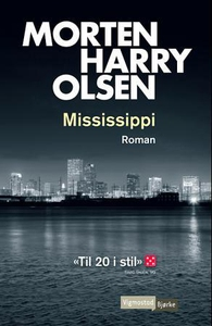 Mississippi (ebok) av Morten Harry Olsen