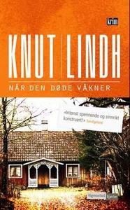 Når den døde våkner (ebok) av Knut Lindh