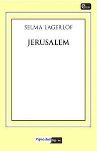 Jerusalem (ebok) av Selma Lagerlöf