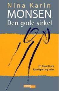Den gode sirkel (ebok) av Nina Karin Monsen
