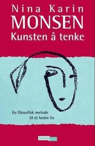 Kunsten å tenke (ebok) av Nina Karin Monsen