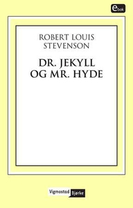 Dr. Jekyll og Mr. Hyde (ebok) av Robert Louis