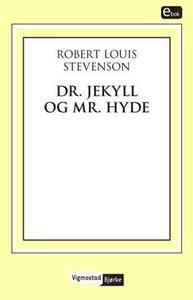 Dr. Jekyll og Mr. Hyde (ebok) av Robert Louis