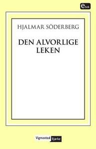 Den alvorlige leken (ebok) av Hjalmar Söderbe