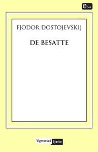 De besatte (ebok) av Fjodor Dostojevskij