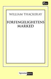 Forfengelighetens marked (ebok) av William Th