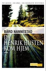 Da Henrik Husten kom hjem (ebok) av Bård Nann