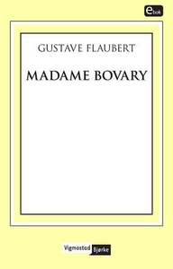 Madame Bovary (ebok) av Gustave Flaubert