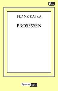 Prosessen (ebok) av Franz Kafka