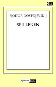 Spilleren (ebok) av Fjodor Dostojevskij