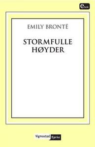 Stormfulle høyder (ebok) av Emily Brontë