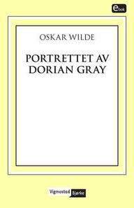 Portrettet av Dorian Gray (ebok) av Oscar Wil
