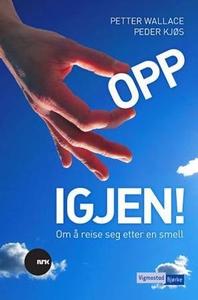 Opp igjen! (ebok) av Petter Wallace, Peder Kj