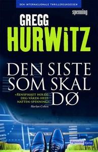 Den siste som skal dø (ebok) av Gregg Hurwitz
