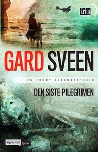 Den siste pilegrimen (ebok) av Gard Sveen