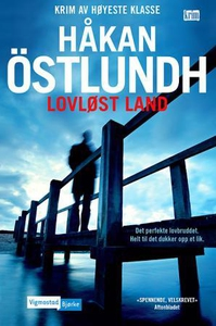 Lovløst land (ebok) av Håkan Östlundh