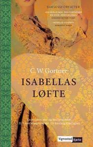 Isabellas løfte (ebok) av C.W. Gortner