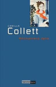 Amtmannens døtre (ebok) av Camilla Collett