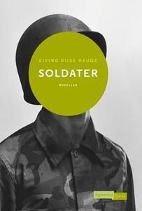 Soldater (ebok) av Eivind Riise Hauge